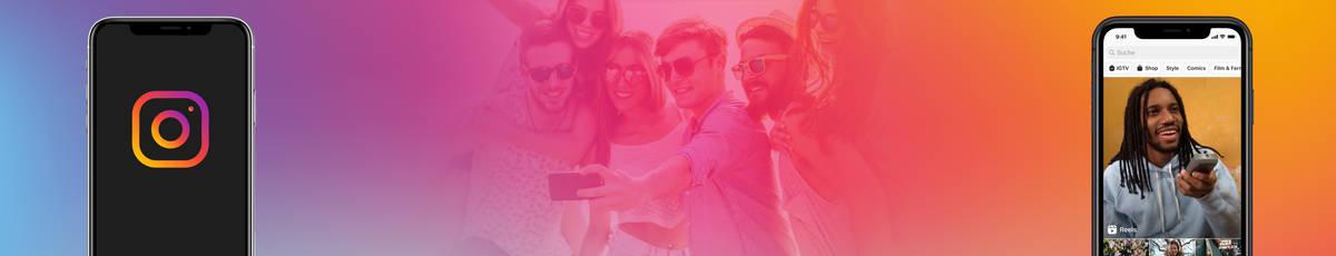 Instagram Reels – das neue Kurzvideoformat