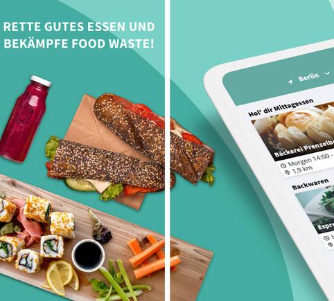 Too Good To Go: Die App #1 gegen Lebensmittelverschwendung